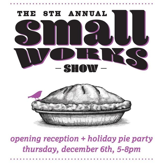 8th Annual Small Works Show: Hope & Feathers