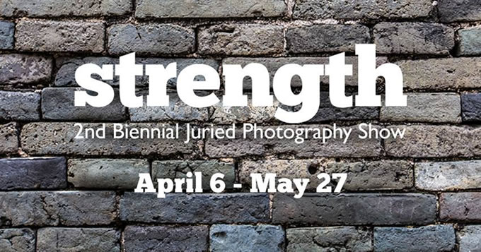 Strength – 2nd Biennial Juried Photography Show